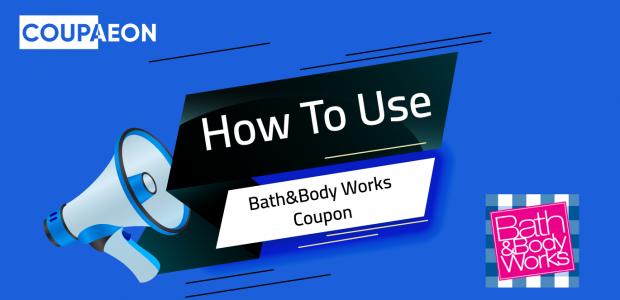 Bath & Body Works Coupon