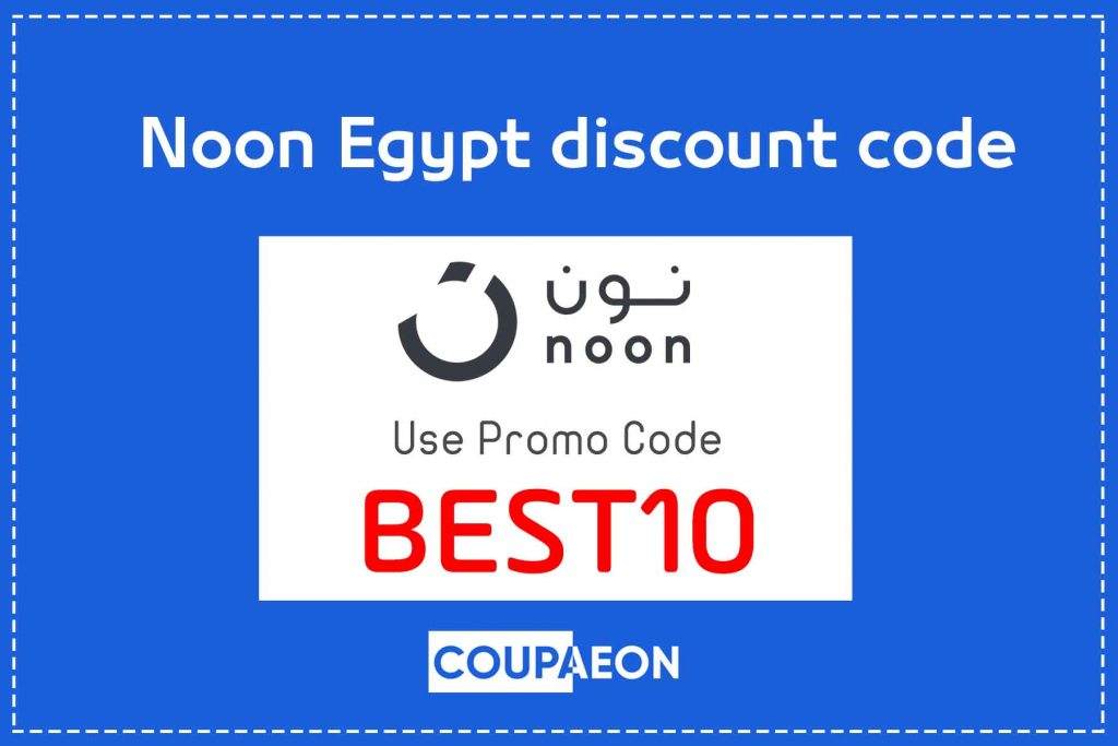 Noon Egypt discount code {BEST10} up to 10% on everything