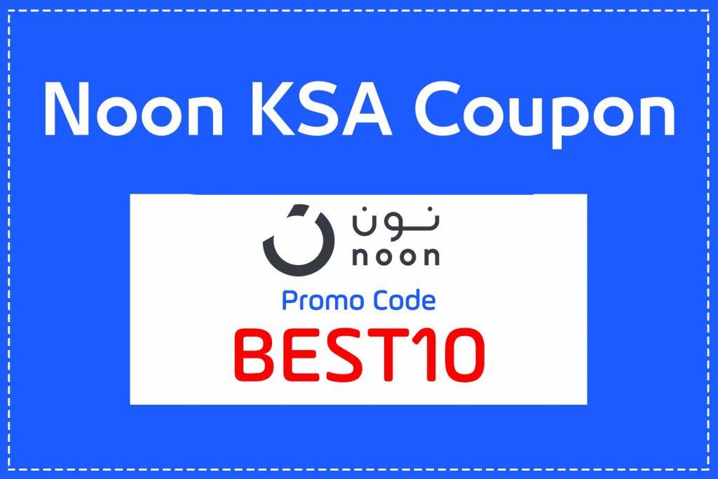 Noon KSA Promo Code BEST10